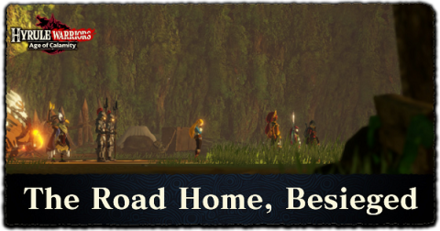 The Road Home Besieged Walkthrough All Treasure Chests And Korok Seeds Locations Hyrule Warriors Age Of Calamity Game8