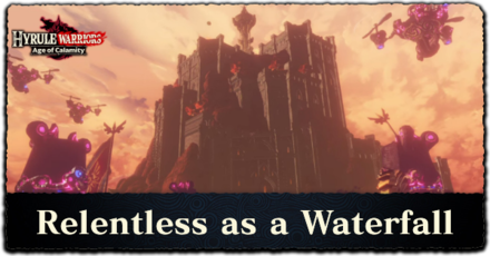 Relentless As A Waterfall Walkthrough All Treasure Chests And Korok Seeds Locations Hyrule Warriors Age Of Calamity Game8