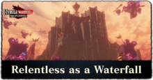 Relentless as a Waterfall Walkthrough.png
