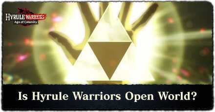 Is Hyrule Warriors Open World