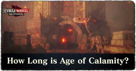 Play Time How Long Is Hyrule Warriors Age Of Calamity Hyrule Warriors Age Of Calamity Game8