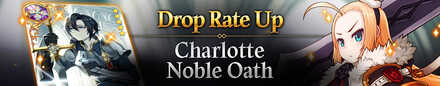 Rate Up Charlotte and Noble Oath.jpg