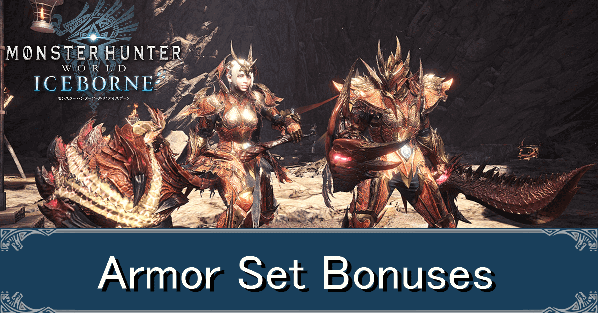 List Of Set Bonuses And How To Unlock Monster Hunter World Mhw Game8 Figures you place in your room can be viewed up close in detail. list of set bonuses and how to unlock