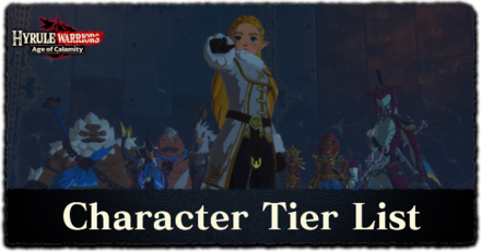 Best Character Tier List All 18 Playable Characters Ranked Hyrule Warriors Age Of Calamity Game8