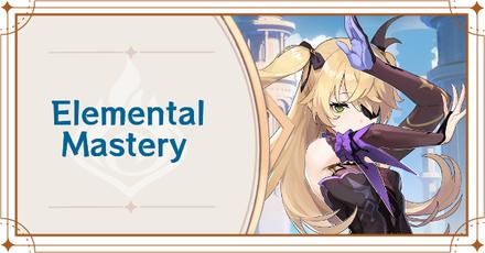 Genshin Impact - Elemental Mastery