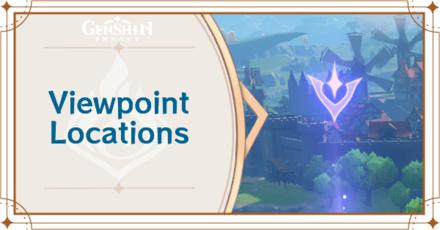Genshin Impact - Viewpoint Locations Guide