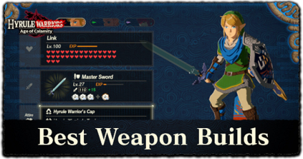 Best Weapons And Weapon Build For Each Character All 18 Playable Characters Hyrule Warriors Age Of Calamity Game8