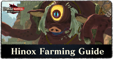 Hyrule Warriors: Age of Calamity - Hinox Farming Guide