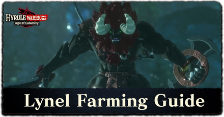 Hyrule Warriors: Age of Calamity - Lynel Farming Guide