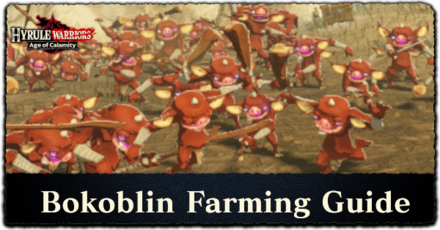 Hyrule Warriors: Age of Calamity - Bokoblin Farming Guide