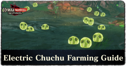 Hyrule Warriors: Age of Calamity - Electric Chuchu Farming Guide