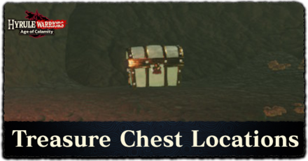 Treasure Chest Locations - Hyrule Warriors Age of Calamity.png
