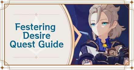Genshin - Banner - Festering Desire Quest.jpg