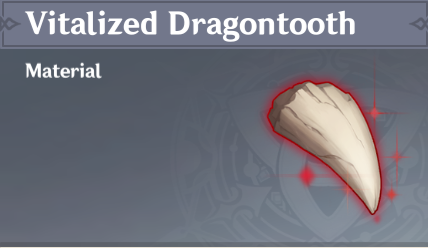 How to Get Vitalized Dragontooth and Effects