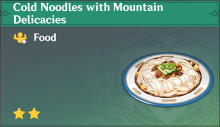 How to Get Cold Noodles with Mountain Delicacies and Effects