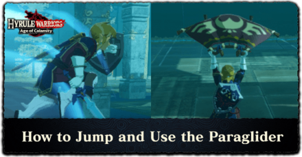 Hyrule Warriors: Age of Calamity - How to Jump and Use the Paraglider