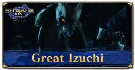 Great Izuchi - Basic Information and Armor Sets