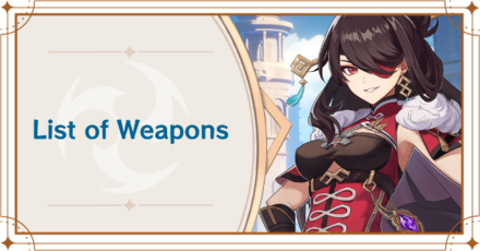 Genshin Impact - List of Weapons