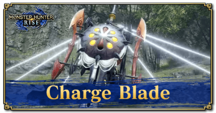 Charge Blade Gameplay and New Moves