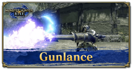 Gunlance Gameplay and New Moves