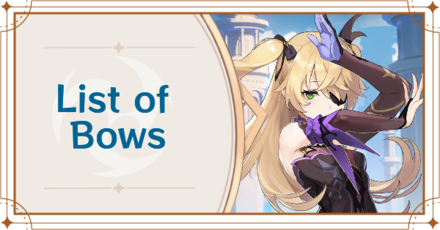 Genshin Impact - List of Bows