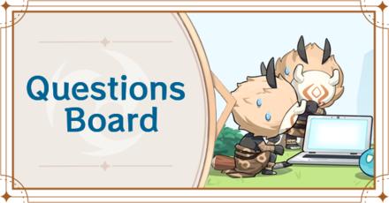 Genshin Impact - Questions Board