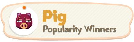 ACNH - Pig Popularity Winners
