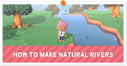 ACNH - How to Make Natural Rivers Banner.png