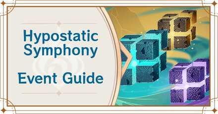 Genshin Impact - Hypostatic Symphony Event Guide