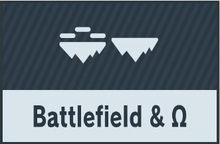 Battlefield & Ω