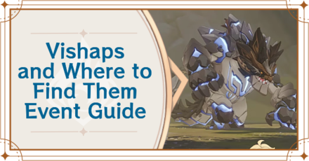 Genshin - Banner - Vishap and Where to Find Them.png