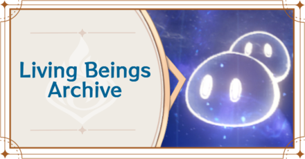 Genshin - Living Beings Archive