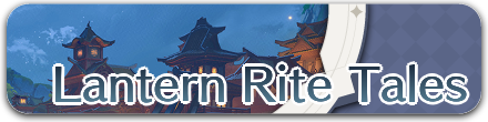 Genshin Impact - Lantern Rite Tales - Partial Banner.png