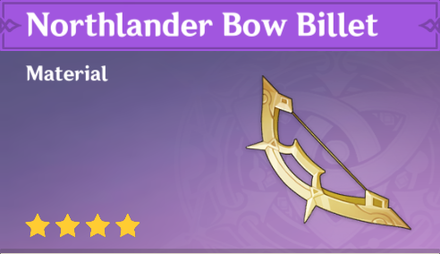 How to Get Northlander Bow Billet and Effects