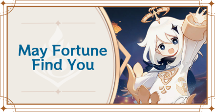 Genshin Impact - May Fortune Find You