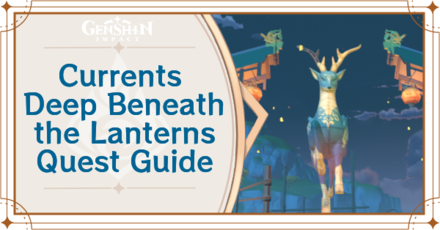 Genshin Impact - Currents Deep Beneath the Lanterns - Banner.png