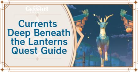 Genshin Impact - Currents Deep Beneath the Lanterns - Banner