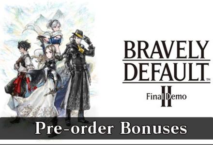 Bravely Default 2 pre-order bonuses