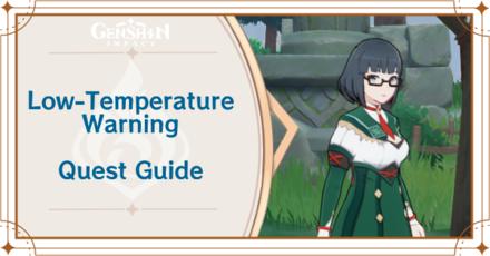 Genshin Impact - Low Temperature Warning World Quest