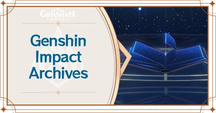 Genshin Impact - Archives