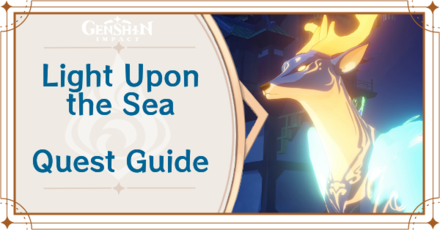 Genshin Impact - Light Upon The Sea Story Quest