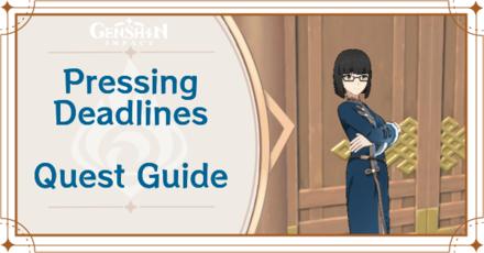 Genshin Impact - Pressing Deadlines World Quest