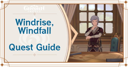 Genshin Impact - Windrise Windfall World Quest