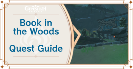 Genshin Impact - Book in the Woods World Quest
