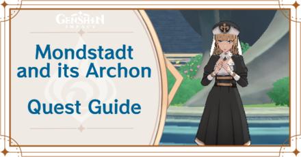 Genshin Impact - Mondstadt and its Archon World Quest