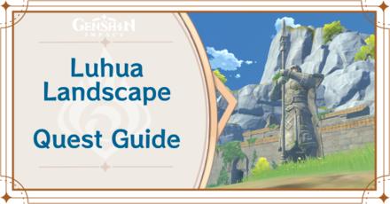 Genshin Impact - Luhua Landscape World Quest