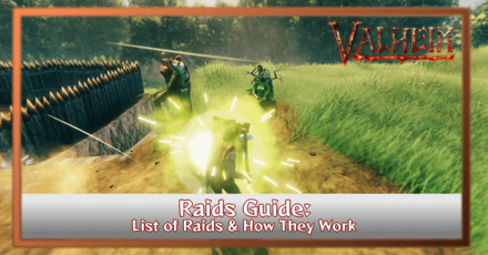 Valheim - List of Raids and How They Work.png