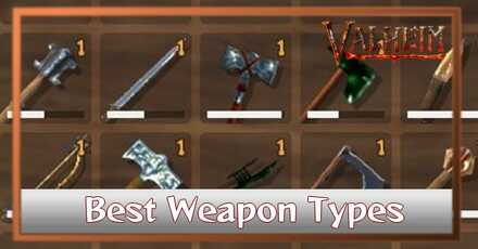 Valheim Best Weapon Types.jpg