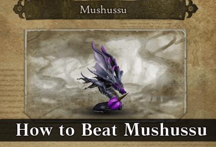 How to Beat Mushussu
