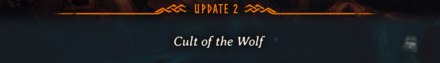 Update 2 Cult of the Wolf